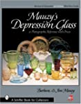 Mauzy s Depression Glass: A Photographic Reference with Prices Schiffer Book for Collectors