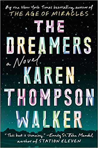 A Novel - Karen Thompson Walker