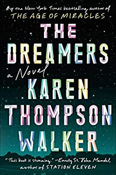 The Dreamers: A Novel by [Walker, Karen Thompson]