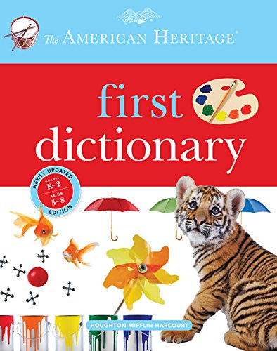 The American Heritage First Dictionary from Houghton Mifflin