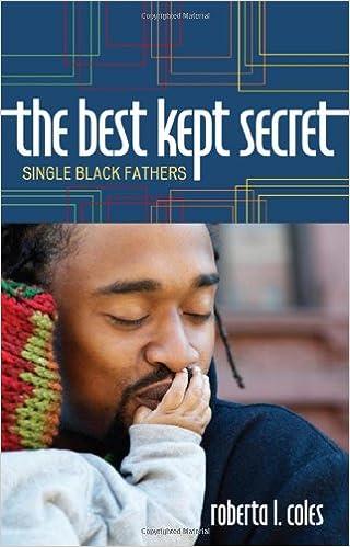 d32d209355e The Best Kept Secret: Single Black Fathers: Roberta L. Coles ...