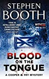 """""""Blood on the Tongue A Cooper & Fry Mystery (Cooper & Fry Mysteries)"""" av Stephen Booth"""