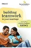 Building Teamwork in Your Marriage (Homebuilders)