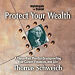 Protect Your Wealth | Thomas Schweich