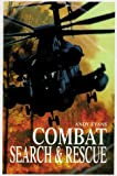Combat Search and Rescue, Andy Evans, 1854093398