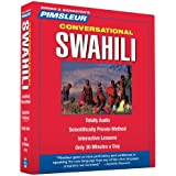 Swahili, Conversational: Learn to Speak and Understand Swahili  with Pimsleur Language Programs