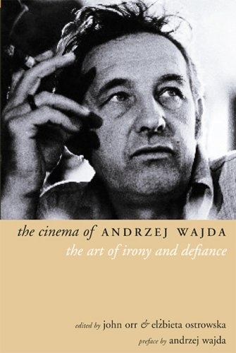 The Cinema of Andrzej Wajda: The Art of Irony and Defiance (Directors' Cuts)