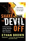 Shake the Devil Off, Ethan Brown, 1250035228