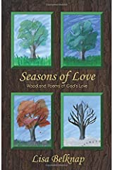 Seasons Of Love: Woodland Poems of God's Love Paperback