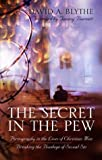 The Secret in the Pew, David A. Blythe, 1414100965
