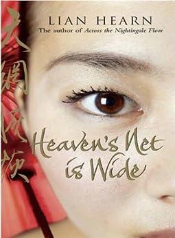 Heaven's Net is Wide (Tales of the Otori) by [Hearn, Lian]