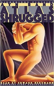Book Atlas Shrugged (Highbridge Classics)