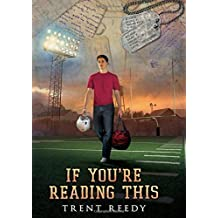 If You're Reading This by Trent Reedy (2014-08-26)