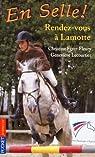 En Selle !, tome 23 : Rendez-vous à Lamotte par Lecourtier