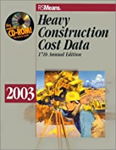 Heavy Construction Cost Data 2003 (Rsmeans Heavy Construction Cost Data)