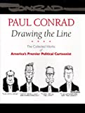 Drawing the Line: The Collected Works of America's Premier Political Cartoonist