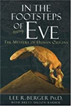 In the Footsteps of Eve: The Mystery of Human Origins (Adventure Press)