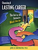 Choosing a Lasting Career, James B., James B Huntington,, 0983500673