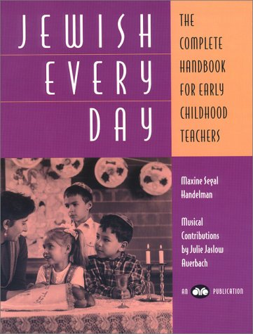 Jewish Everyday: The Complete Handbook For Early Childhood Teachers