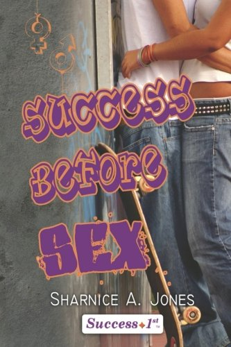 Download Success Before Sex (Volume 1) pdf