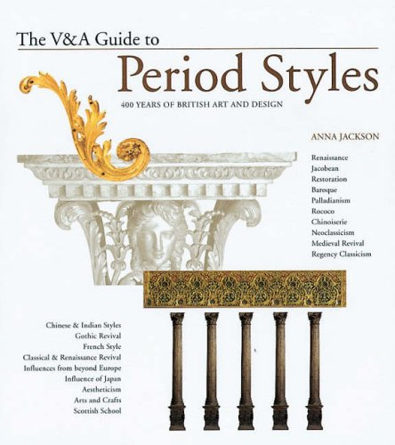 The V&A Guide to Period Styles: 400 Years of British Art and Design ebook