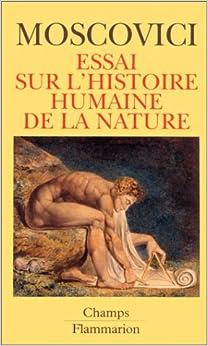 Essai sur l'histoire humaine de la nature