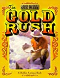 The Gold Rush (Life in the Old West)