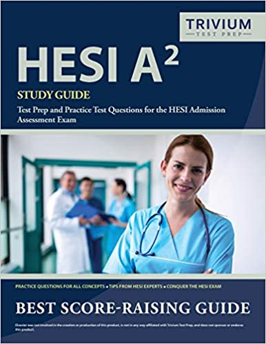 HESI A2 Study Guide Test Prep And Practice Test Questions