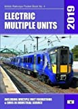 Electric Multiple Units 2019: Including Multiple Unit Formations (British Railways Pocket Books)