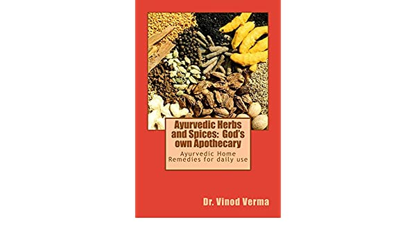 Ayurvedic Herbs and Spices: Gods own Apothecary (English ...