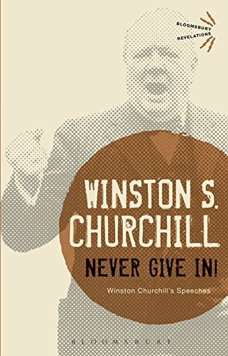 Never Give In (Bloomsbury Revelations)