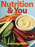 NUTRITION and YOU and MDA SACC NUTRITION PKG, Blake, Joan Salge, 0133941221
