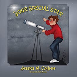 Your Special Star by [Collette, Jessica M.]