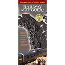 Railway Map Guide: British Columbia & Canadian Rockies