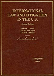 International Law and Litigation in the United States, Second Edition (American Casebook Series)