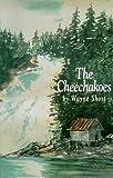 The Cheechakoes, Wayne Short, 0964498057