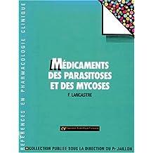 Médicaments des parasitoses et des mycoses