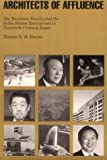 Architects of Affluence: The Tsutsumi Family and the Seibu Enterprises in Twentieth-Century Japan (Harvard East Asian Monographs), Thomas R. H. Havens, 0674043618