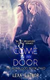 Come to My Door: An F/F Omegaverse Sci-Fi Romance (The Alpha God)
