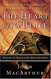 The Heart of the Bible, John MacArthur, 0785250646