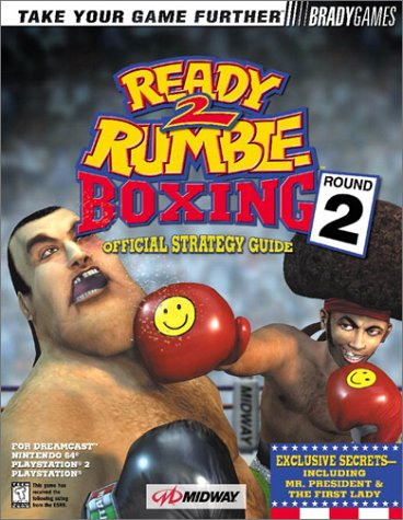 Ready 2 Rumble Boxing: Round 2 Official Strategy Guide (Official Strategy Guides)