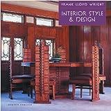 eclectic interior design Frank Lloyd Wright Interior Style & Design