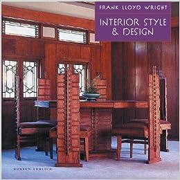 Amazon.com: Frank Lloyd Wright Interior Style U0026 Design (9780762416271):  Doreen Ehrlich, Frank Lloyd Wright: Books