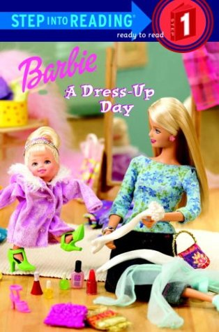 [Barbie: A Dress-Up Day (Barbie) (Step into Reading)] (Book Day Dress Up)