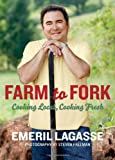 Farm to Fork, Emeril Lagasse, 0061742953