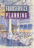 Foodservice Planning: Layout, Design, and Equipment (4th Edition)