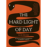The Hard Light of Day: An Artist's Story of Friendships in Arrernte Country