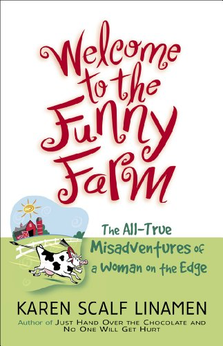 Farm: The All-True Misadventures of a Woman on the Edge ()