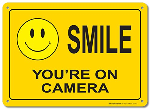Smile Youre Camera Sign Weatherproof