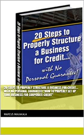 Amazon 20 Steps to properly structure a business for